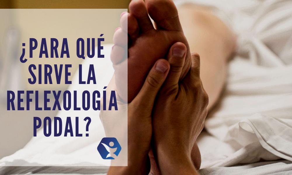¿Qué enfermedades se pueden tratar con la reflexología podal?