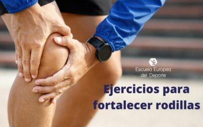 Ejercicios y estiramientos para fortalecer rodillas