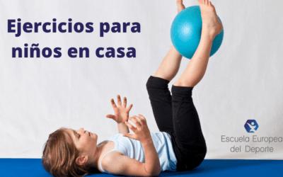 Cuatro ejercicios para niños en casa